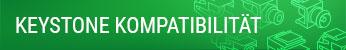 Keystone Kompatibilität